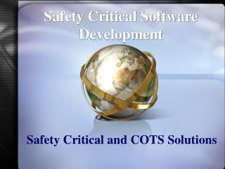 Safety Critical and COTS Solutions
