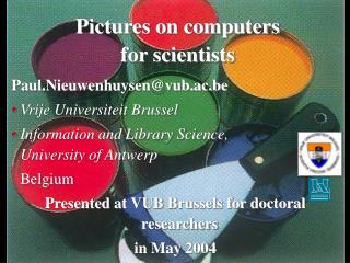 Pictures on computers  for scientists