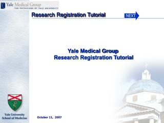 Yale Medical Group  Research Registration Tutorial
