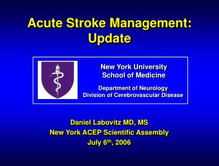 Acute Stroke Management: Update
