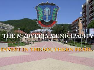 THE  MEDVEDJA MUNICIPALITY