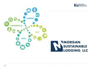 Morgan Sustainable Lodging, LLC
