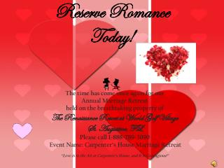 Reserve Romance  Today!