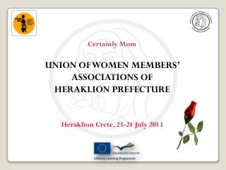 Certainly Mom UNION OF WOMEN MEMBERS' ASSOCIATIONS OF  HERAKLION PREFECTURE