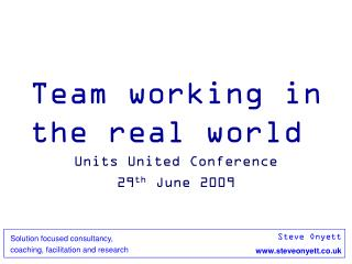 Team working in the real world