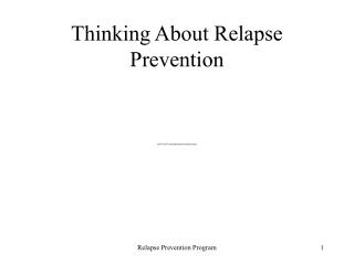 Thinking About Relapse Prevention