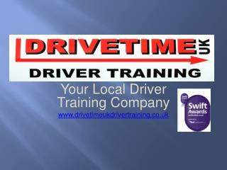 Your Local Driver Training Company drivetimeukdrivertraining.co.uk