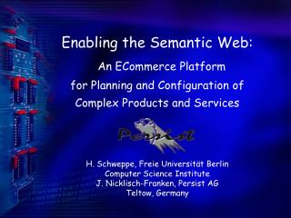 Enabling the Semantic Web : An ECommerce Platform for Planning and Configuration  of