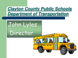 Clayton County Public Schools Department of Transportation