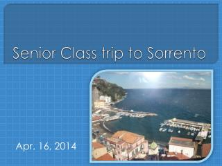 Senior Class trip to Sorrento