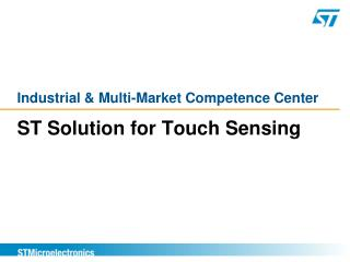 ST Solution for Touch Sensing