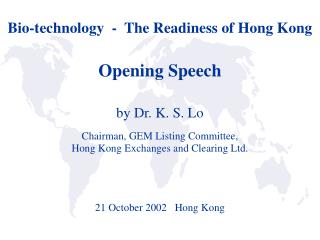Bio-technology  -  The Readiness of Hong Kong