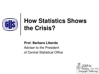 How Statistics Show s  the Crisis?