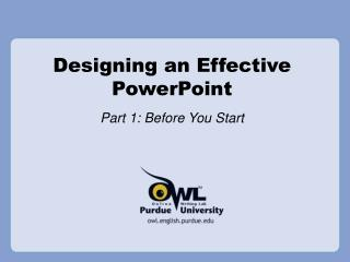 Designing an Effective PowerPoint