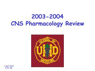 2003-2004 CNS Pharmacology Review