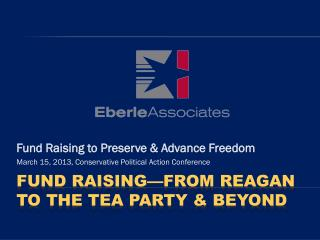 fund raising—From Reagan to the Tea Party & Beyond