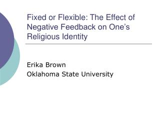 Fixed or Flexible: The Effect of Negative Feedback on One's Religious Identity