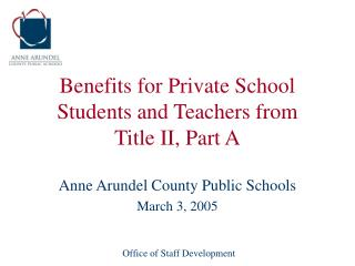 Benefits for Private School Students and Teachers from Title II, Part A