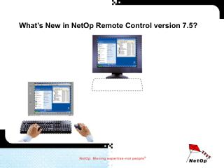 What's New in NetOp Remote Control version 7.5?