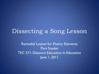 Dissecting a Song Lesson