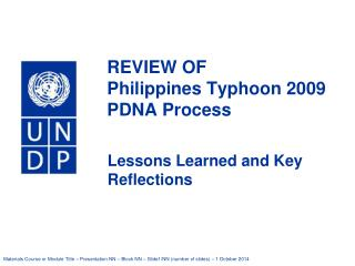 REVIEW OF  Philippines Typhoon 2009 PDNA Process