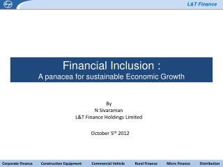 Financial Inclusion : A panacea for sustainable Economic Growth