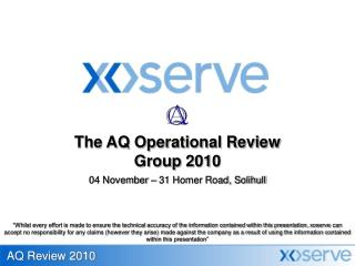 The AQ Operational Review Group 2010