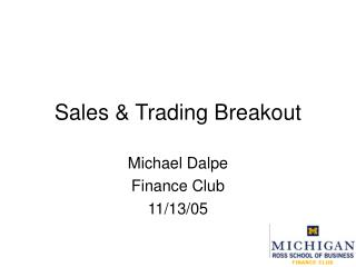 Sales & Trading Breakout