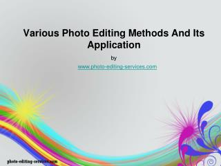 Various Photo Editing Methods and Its Application