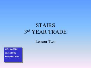 STAIRS 3 rd  YEAR TRADE