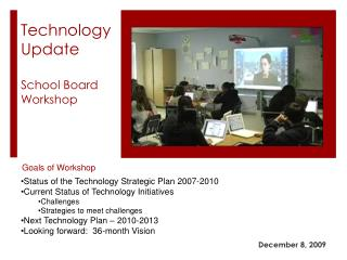 Technology Update School Board Workshop