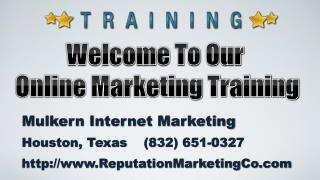 Welcome To Our Online Marketing Training