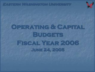 Operating & Capital Budgets Fiscal Year 2006 June 24, 2005