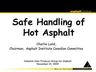 Safe Handling of Hot Asphalt
