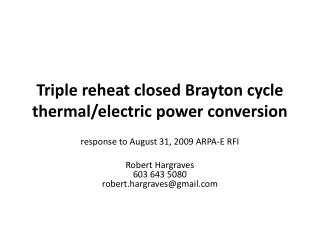Triple reheat closed Brayton cycle thermal