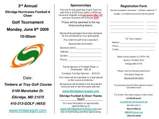 3 rd  Annual Elkridge Hurricanes Football & Cheer Golf Tournament Monday, June 8 th  2009 10:00am elkridgehurricanes PIC