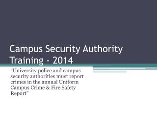 Campus Security Authority Training - 2014