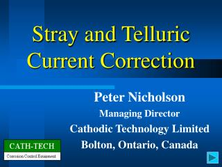 Stray and Telluric Current Correction
