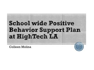School wide Positive Behavior Support Plan at  HighTech  LA
