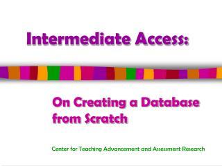 Intermediate Access: