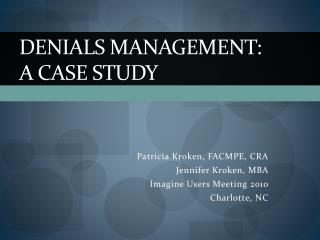 Denials Management: A Case Study