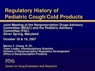 Regulatory History of Pediatric Cough/Cold Products