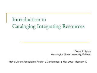 Introduction to  Cataloging Integrating Resources