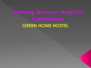 Best working womens hostel in coimbatore