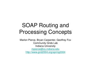 SOAP Routing and Processing Concepts