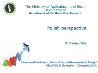 The Ministry of Agriculture and Rural Development Department of the Rural Development