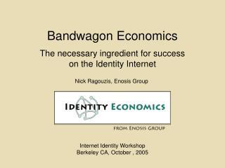 Bandwagon Economics