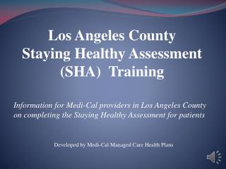 Developed by Medi-Cal Managed Care Health Plans