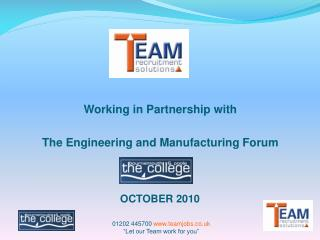 Working in Partnership with The Engineering and Manufacturing Forum