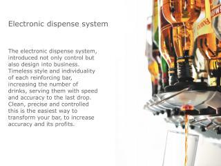 Electronic dispense system